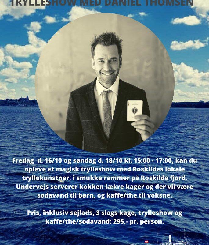 Trylleshow med Daniel Thomsen 16 Oktober 2020
